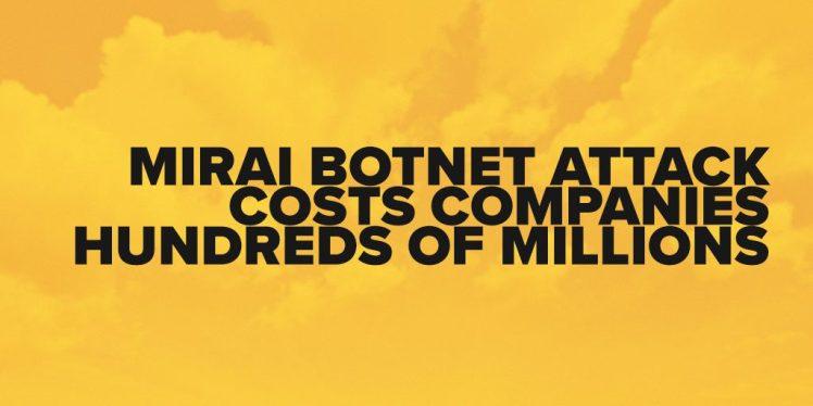marai-botnet-attack-costs-companies-hundreds-of-millions-1024x512.jpg